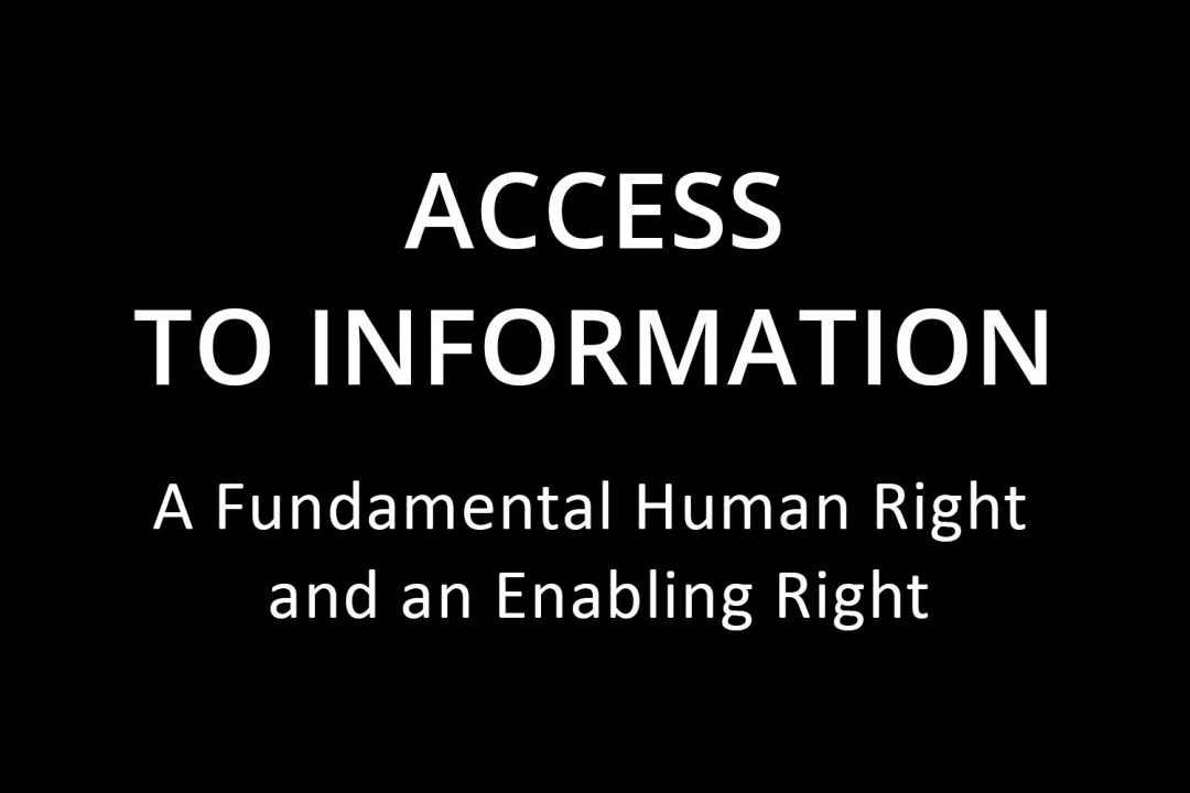Access to Information: An Enabling and Fundamental Human Right